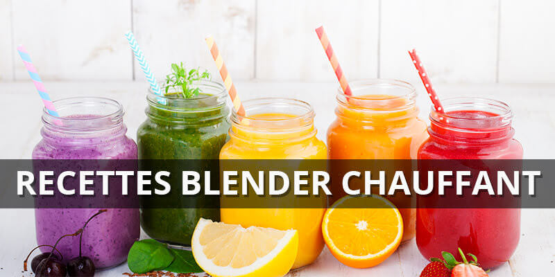 recettes blender chauffant